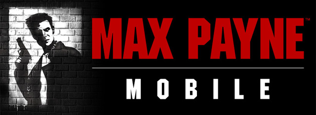 MAX PAYNE MOBILE Now Available for Android Devices ...
