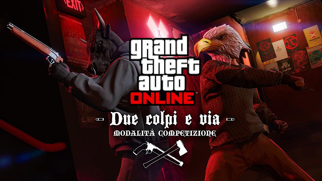 GTA5 Nuova modalit� Competizione Due colpi e via disponibile in GTA Online