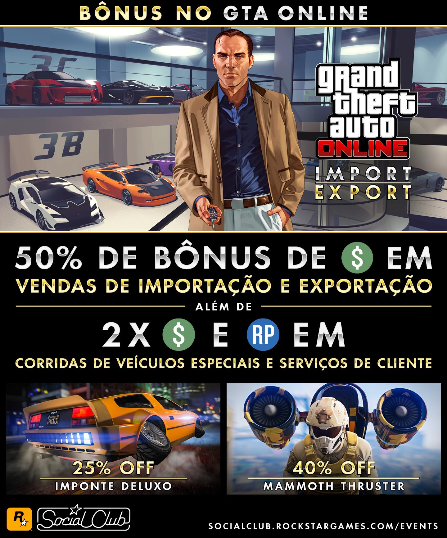 92dd2715e Ganhos extras em missões de venda de Importação e Exportação no GTA Online  Além de GTA  e RP em dobro em Corridas de Veículos Especiais e Serviços de  ...