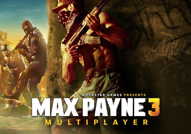 Live Free Aim Or Die Max Payne 3 Multiplayer Xp Update