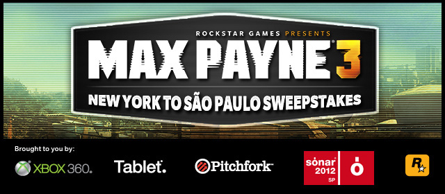 Announcing the Grand Prize Winner in the Max Payne 3 New York to São