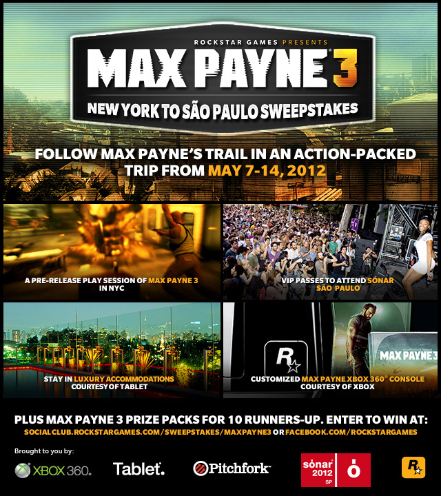 Update: Last Chance to Enter the Max Payne 3 New York to São Paulo